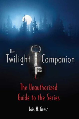The Twilight Companion: The Unauthorized Guide to the Series (2008)