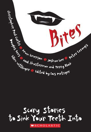 Bites: Scary Stories to Sink Your Teeth Into (2010)