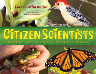 Citizen Scientists: Be a Part of Scientific Discovery from Your Own Backyard (2012)