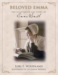 An Elect Lady: The Illustrated Life Story Of Emma Smith (2008)