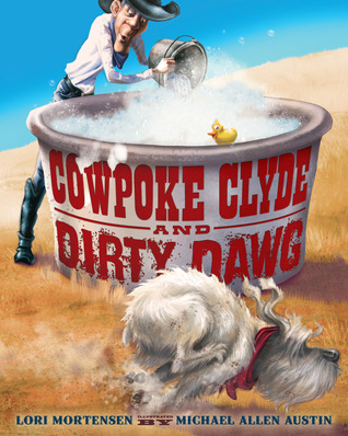 Cowpoke Clyde and Dirty Dawg (2013)