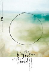 The Bigness of the World (2009)