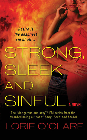 Strong, Sleek and Sinful (2010)