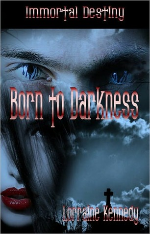 Born to Darkness
