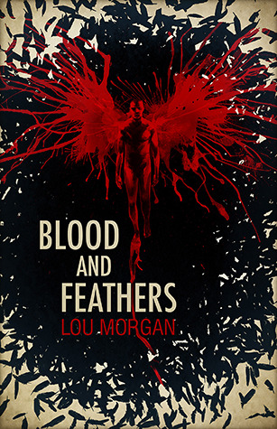 Blood and Feathers (2012)