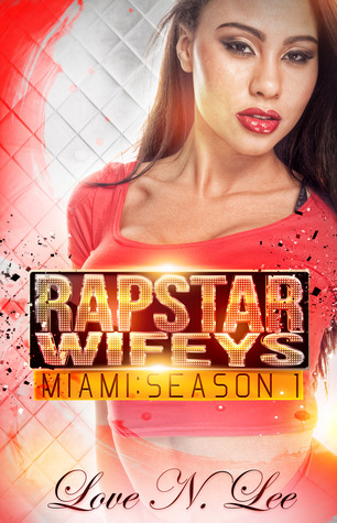 Rap Star Wifeys Miami: Season 1 (2013)