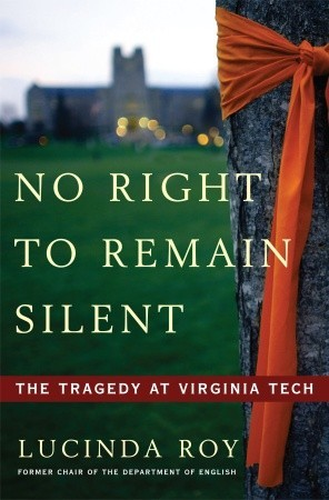 No Right to Remain Silent: The Tragedy at Virginia Tech (2009)