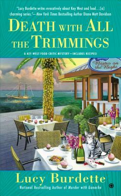 Death With All the Trimmings: A Key West Food Critic Mystery (2014)