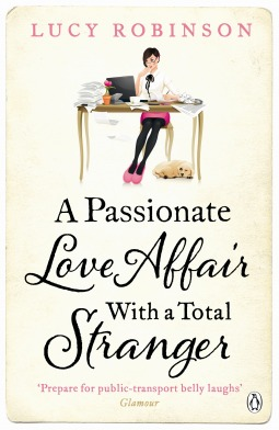 A Passionate Love Affair with a Total Stranger (2013)