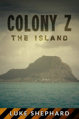 Colony Z: The Island (2013)