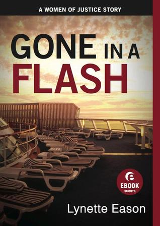 Gone in a Flash: A Women of Justice Story (2012)