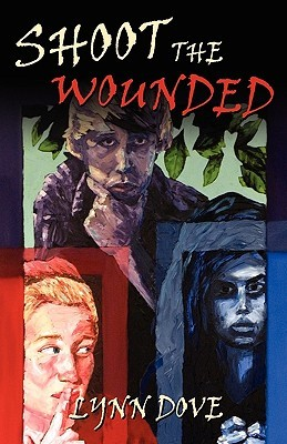 Shoot the Wounded (2009)
