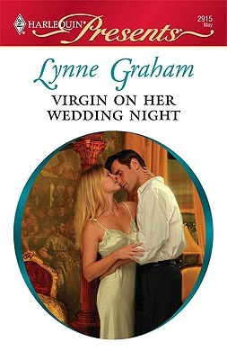 Virgin on Her Wedding Night (Harlequin Presents, #2915) (2010)