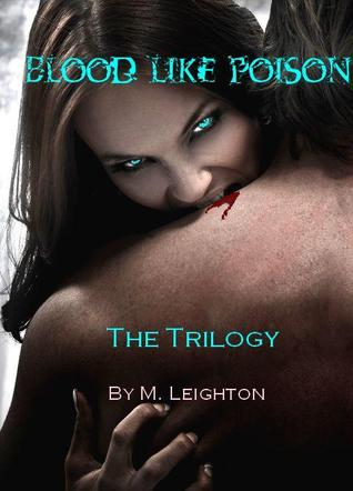 Blood Like Poison: The Trilogy (2012)
