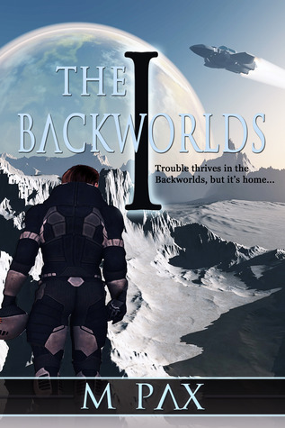 The Backworlds (Book 1) (2012)