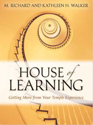 House of Learning: Getting More from Your Temple Experience (2010)