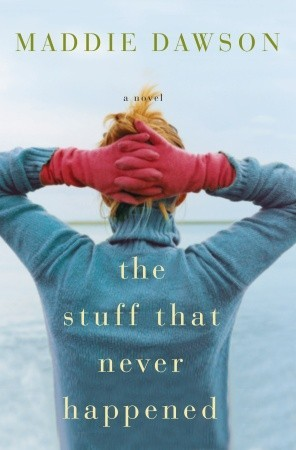 The Stuff That Never Happened (2010)