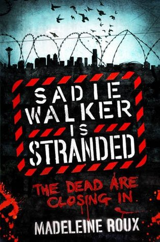 Sadie Walker is Stranded (2012)