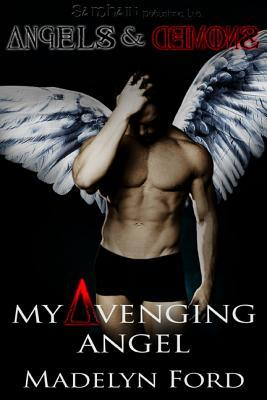 My Avenging Angel (2010)