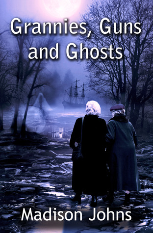 Grannies, Guns and Ghosts (2013)