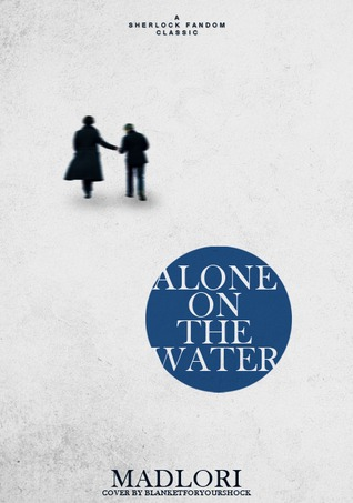 Alone On the Water (2011)