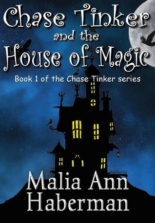Chase Tinker and the House of Magic (2012)