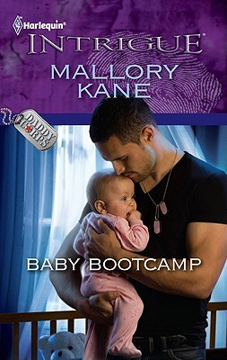 Baby Bootcamp (Harlequin Intrigue #1275)