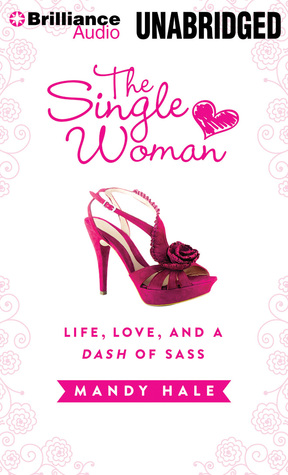 Single Woman, The: Life, Love, and a Dash of Sass (2000)