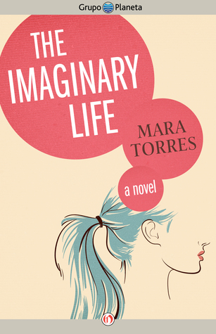 The Imaginary Life: A Novel