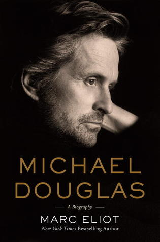 Michael Douglas: A Biography (2012)