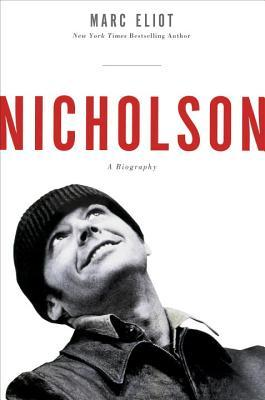 Nicholson: A Biography (2013)