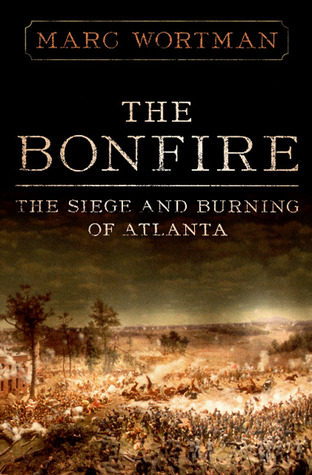 The Bonfire: The Siege and Burning of Atlanta (2009)