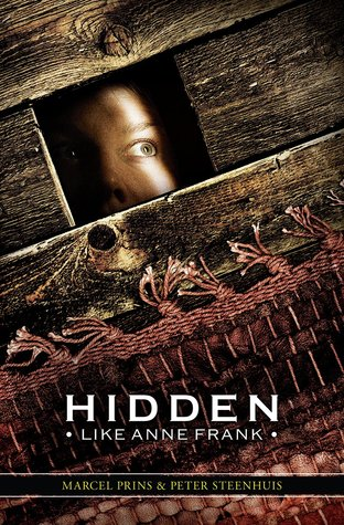 Hidden Like Anne Frank: 14 True Stories of Survival (2014)