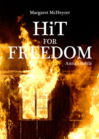 Hit for Freedom - Anna's Battle