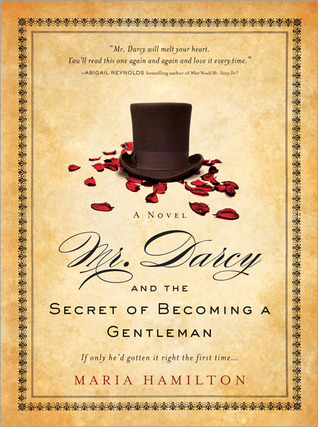 Mr. Darcy and the Secret of Becoming a Gentleman (2011)