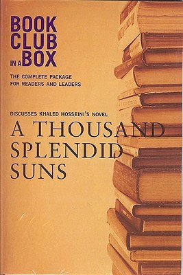 Bookclub-in-a-Box Discusses A Thousand Splendid Suns by Khaled Hosseini (2008)