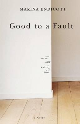 Good to a Fault (2008)