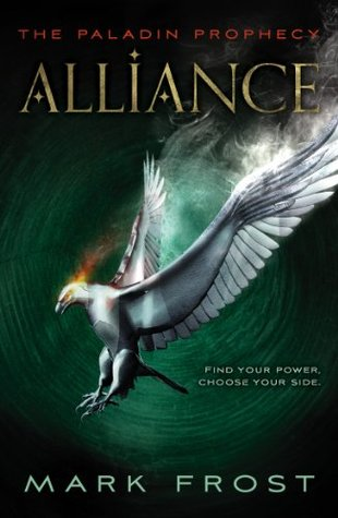 The Paladin Prophecy: Alliance: Book Two (2013)
