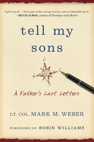 Tell My Sons: A Father's Last Letters (2013)