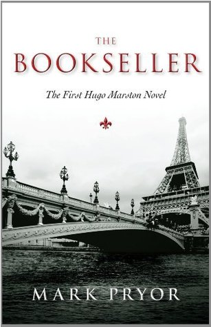 Bookseller, The: The First Hugo Marston Novel