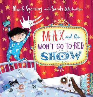 Max and the Won't Go to Bed Show (2014)