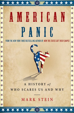 American Panic: A History of Who Scares Us and Why (2014)