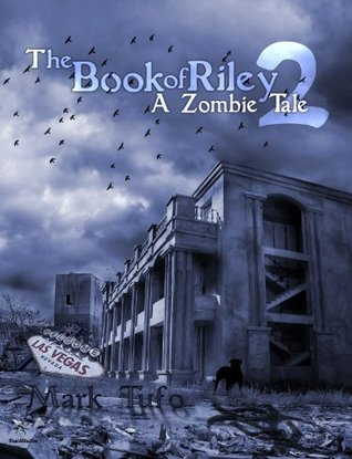 The Book Of Riley 2 A Zombie Tale