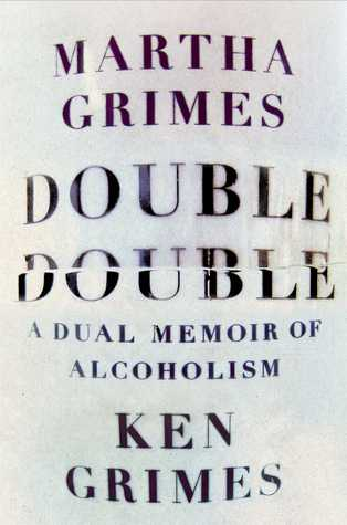 Double Double: A Dual Memoir of Alcoholism (2013)