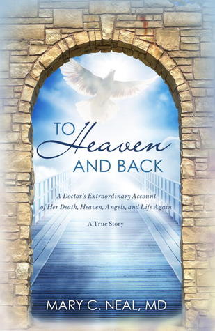 To Heaven and Back: The True Story of a Doctor's Extraordinary Walk with God (2011)