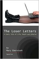 The Loser Letters: A Comic Tale of Life, Death and Atheism (2010)