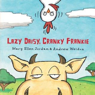 Lazy Daisy, Cranky Frankie: Bedtime on the Farm (2013)
