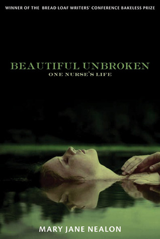 Beautiful Unbroken: One Nurse's Life (2011)