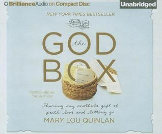God Box, The: Sharing My Mother's Gift of Faith, Love and Letting Go (2012)