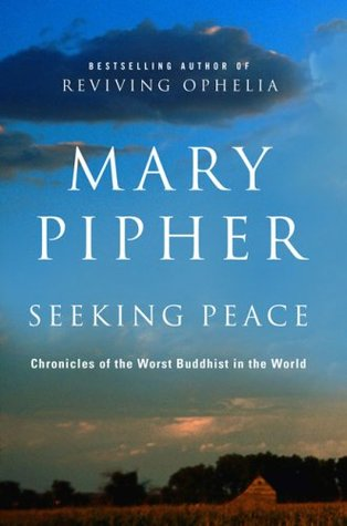 Seeking Peace: Chronicles of the Worst Buddhist in the World (2009)